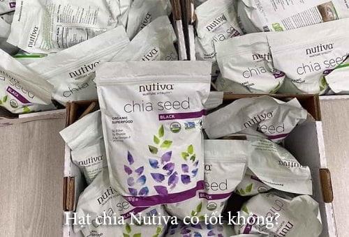 Hạt chia Nutiva có tốt không? Uống có bị nóng không?-1