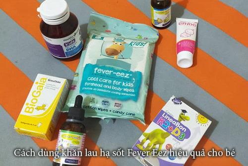 Cách dùng khăn lau hạ sốt Fever Eez hiệu quả cho bé-1